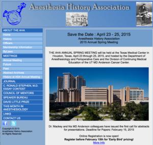 Anesthesia History Associationの年次集会が2015年4月23日-25日にヒューストンで開始されます。